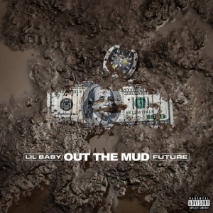 Lil Baby - Out The Mud ft Future